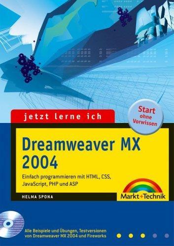 Jetzt lerne ich Dreamweaver MX 2004