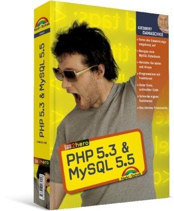 PHP 5.3 & MySQL 5.5: From Zero to Hero