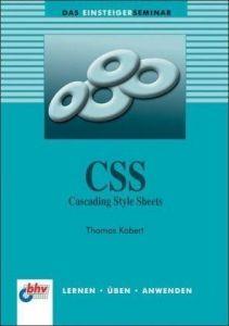 CSS - Cascading Style Sheets: Cascading Style Sheets. Lernen -