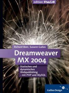 Dreamweaver MX 2004: Statisches und dynamisches Webpublishing -