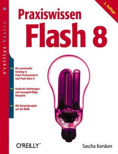 Praxiswissen Flash 8. oreillys basics