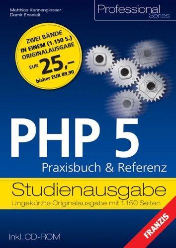 PHP 5. Praxisbuch und Referenz