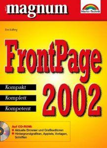 FrontPage 2002 - MAGNUM . Kompakt, komplett, kompetent