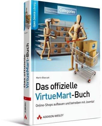 Das offizielle VirtueMart-Buch: Online-Shops aufbauen und