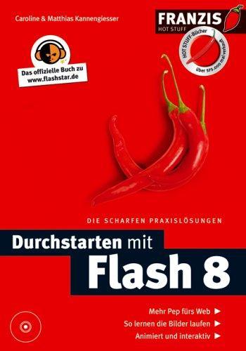 Durchstarten mit Flash 8 mit CD-ROM