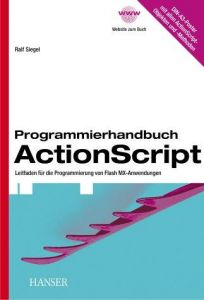 Programmierhandbuch ActionScript. Leitfaden für die