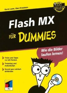 Flash MX für Dummies. (Fur Dummies)