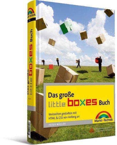 Das große Little Boxes-Buch: Webseiten gestalten mit HTML &