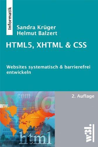 HTML5, XHTML & CSS, 2. Auflage: Websites systematisch &