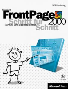 Microsoft FrontPage 2000 Schritt für Schritt, m. CD-ROM