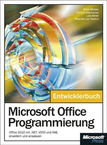 Microsoft Office-Programmierung: Office 2010 mit .NET, VSTO und