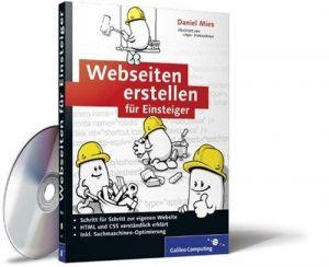 Webseiten erstellen für Einsteiger: Einführung in HTML, CSS,