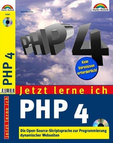 Jetzt lerne ich PHP 4 . Die OpenSource-Skriptsprache zur