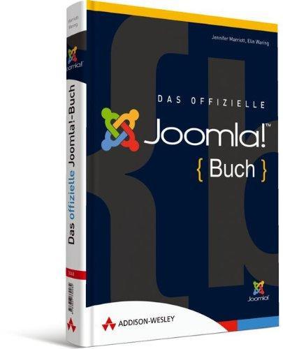 Das offizielle Joomla!-Buch: Der Leitfaden Anwender, Designer