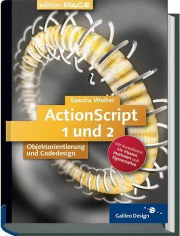 ActionScript - Codedesign und Objektorientierung mit Flash MX,