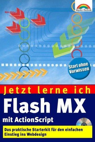 Jetzt lerne ich Flash MX mit ActionScript. Der einfache