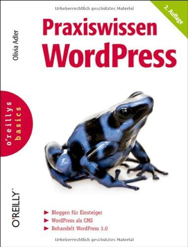 Praxiswissen WordPress. oreillys basics