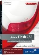 Adobe Flash CS3. Animation, Interaktion, Webdesign. Das