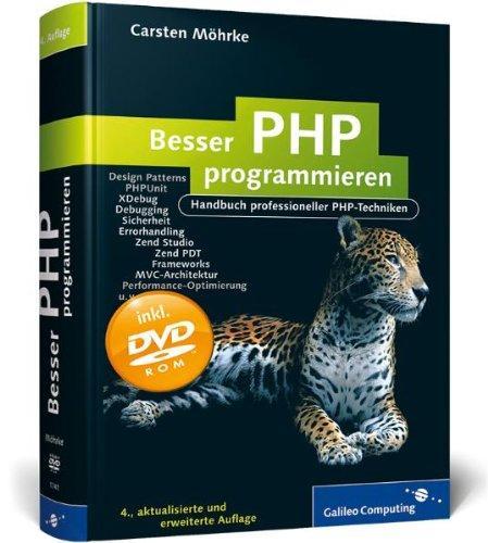 Besser PHP programmieren: Handbuch professioneller