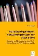 Datenbankgestütztes Verwaltungssystem für Flash-Filme: