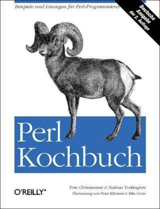 Perl Kochbuch: Beispiele und Lösungen für Perl-Programmierer