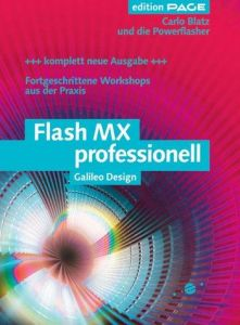 Flash MX professionell - Fortgeschrittene Workshops aus der