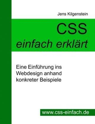 CSS einfach erklärt - Eine Einführung ins Webdesign anhand