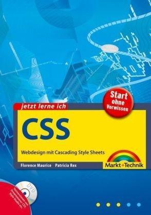 Jetzt lerne ich CSS: Webdesign mit Cascading Style Sheets