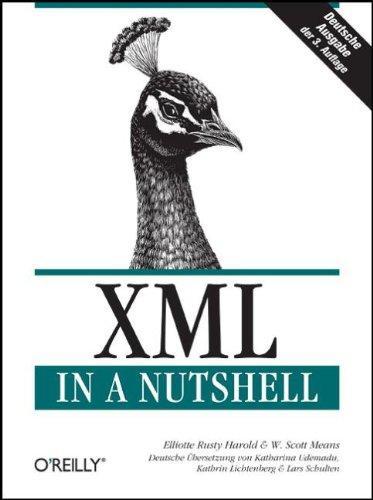 XML in a Nutshell. Deutsche Ausgabe