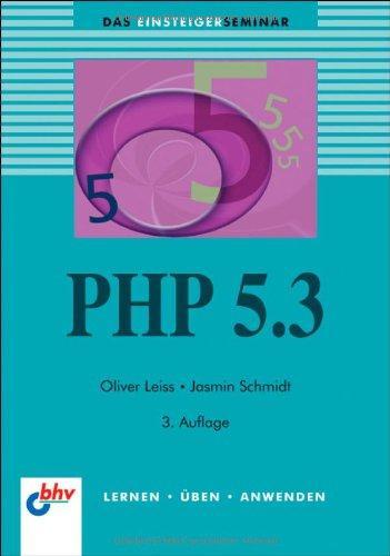 PHP 5.3 (bhv Einsteigerseminar)