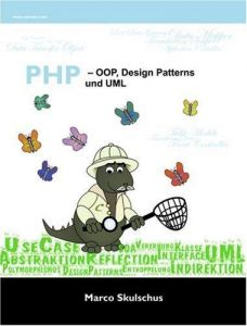 PHP - OOP, Design Patterns und UML