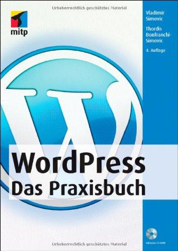 WordPress - Das Praxisbuch (mitp Anwendungen)