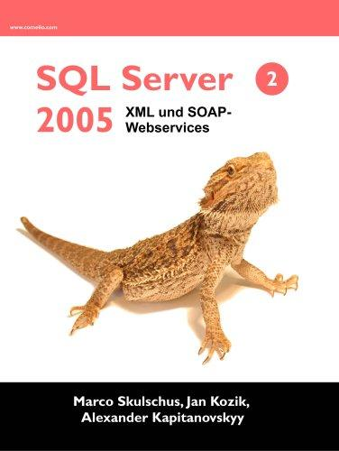 SQL Server 2005 - XML, HTML und Webservices