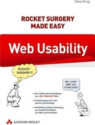 Web Usability: Rocket Surgery Made Easy