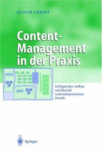 Content-Management in der Praxis: Erfolgreicher Aufbau und