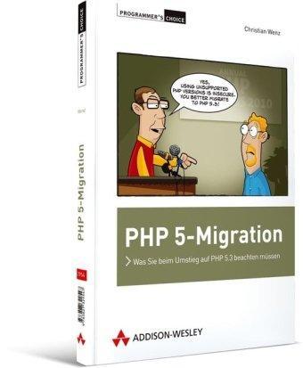 PHP 5-Migration: Was Sie beim Umstieg auf PHP 5.3 beachten