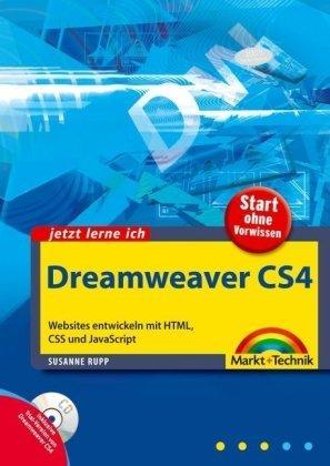 Jetzt lerne ich Dreamweaver CS4: Websites entwickeln mit HTML,