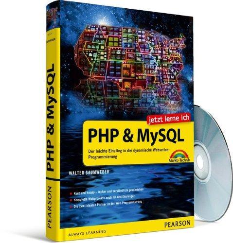 Jetzt lerne ich PHP und MySQL: Der leichte Einstieg in die