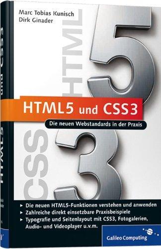HTML5 und CSS3: Die neuen Webstandards in der Praxis (Galileo