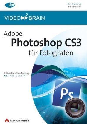 Adobe Photoshop CS3 für Fotografen (DVD-ROM)