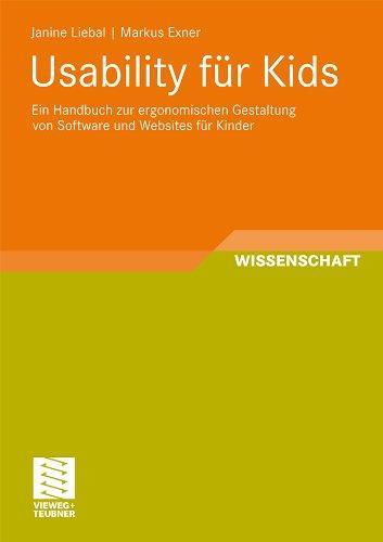 Usability für Kids: Ein Handbuch zur ergonomischen Gestaltung