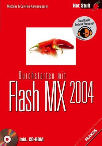 Durchstarten mit Flash MX 2004.