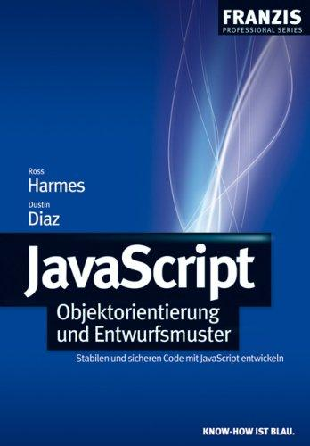 JavaScript: Objektorientierung und Entwurfsmuster: Stabilen und