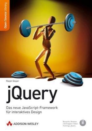 jQuery: Das neue JavaScript-Framework für interaktives Design
