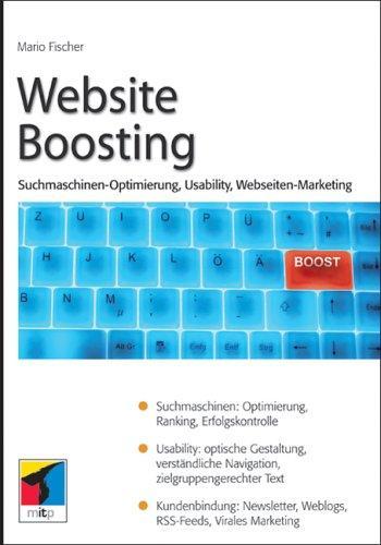 Website Boosting. Suchmaschinen-Optimierung, Usability,