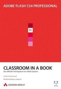 Adobe Flash CS4 Professional - Classroom in a Book: Das