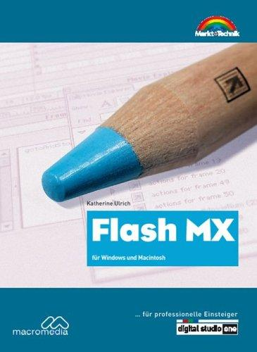 Flash MX - ... für professionelle Einsteiger . für Windows