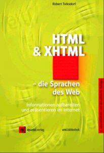 HTML und XHTML. Die Sprachen des Web. Informationen aufbereiten