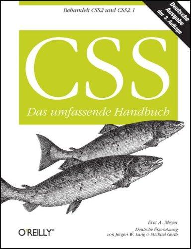 CSS. Das umfassende Handbuch - Behandelt CSS2 und CSS2.1
