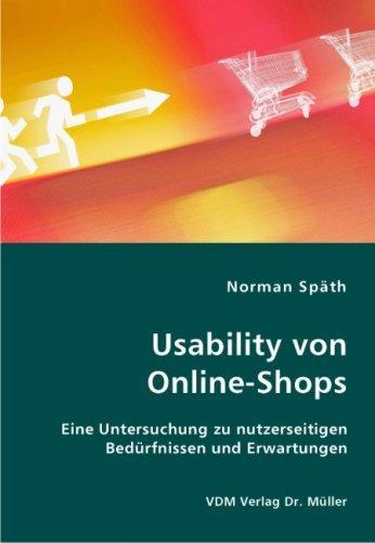 Usability von Online-Shops: EIne Untersuchung zu nutzerseitigen
